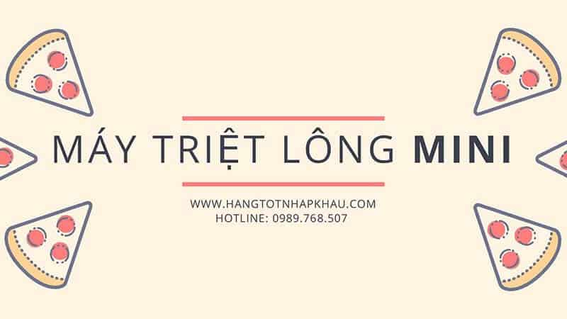 may triet long mini hangtotnhapkhau com 010319